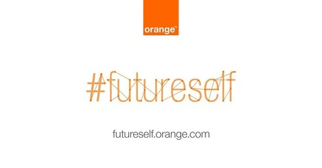Orange #futureself | Technophilia - Innovations that will change our daily lifes | Scoop.it