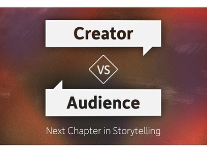 Creator vs. Audience: Next Chapter in Storytelling | Schedule | sxsw.com | Stories - an experience for your audience - | Scoop.it