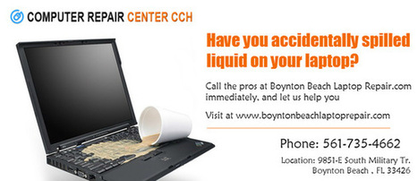 Have you accidentally spilled liquid on your laptop? We can fix it | Computer Repair Boynton Beach | Scoop.it
