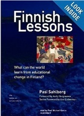 Lessen uit Finland - Pasi Sahlberg | Innovatieve eLearning | Scoop.it