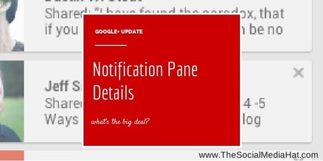 Google+ Adds More Detail to Notifications | The Content Marketing Hat | Scoop.it