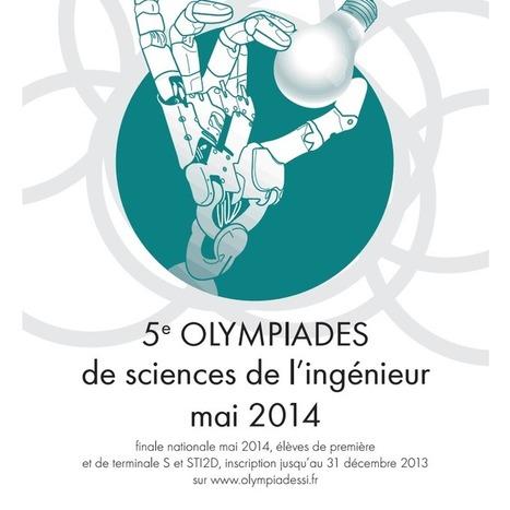 Olympiades de sciences de l'ingénieur : 16 établissements en finale ... - MaCommune.info | Manifestations culturelles scientifiques | Scoop.it