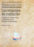 Los lenguajes de indización: concepción, construcción y utilización en los sistemas documentales | TIC y Educación | Scoop.it