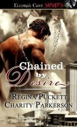 Chained by Desire by Charity Parkerson & Regina Puckett - | erotica | Scoop.it