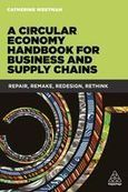 [Ouvrage] A Circular Economy Handbook for Business and Supply Chains | Economie circulaire | Scoop.it