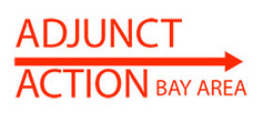 Adjunct Action Bay Area | A is for Adjunct | Scoop.it