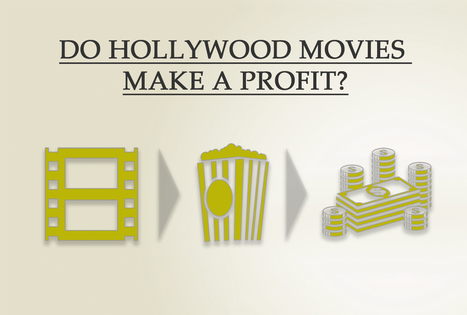Do Hollywood movies make a profit? | Inspiration and resources for WFTV UK Mentee Group | Scoop.it