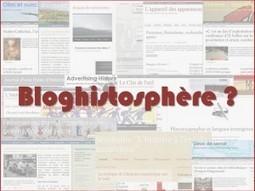 Blogs et histoire : quelques observations et retours d'expériences | Devenir historien-ne | Faire de l'histoire 2.0 | Scoop.it