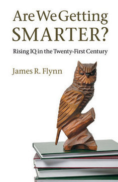 MIND Reviews: Are We Getting Smarter? : Scientific American   Knowmads, Infocology of the future   Scoop.it