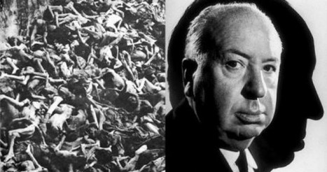 Hitchcock Prevented From Showing the Truth About Nazi Atrocities | Hidden Tales of WW2 | Scoop.it