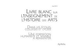 Un livre blanc pour l'enseignement de l'histoire de l'art - La Tribune de l'Art | A-arts-s s s (animaux, nature, écologie, peinture huile) | Scoop.it