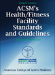 ACSM's Health/Fitness: Health/fitness facility standards and guidelines for risk management and emergency policies | Sports Facility Management.4147883 | Scoop.it
