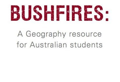 Living Geography: Australian Bushfire Resource | Geography in the classroom | Scoop.it