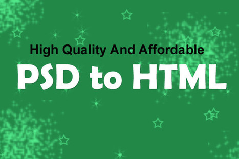 PSDDesignToHTML Offers High Quality And Affordable PSD to HTML Conversion | web Design | Scoop.it
