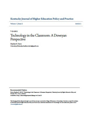 """Technology in the Classroom: A Deweyan Perspective"" by Heather E. Davis 