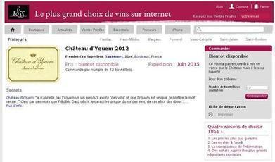 Le site 1855.com vend un Château d'Yquem 2012, un vin qui n'existe pas   Wine, Life & Geek - entre Bordeaux & Toulouse   Scoop.it