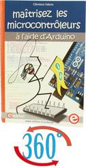 Maîtrisez les microcontrôleurs à l'aide d'Arduino - ELEKTOR.fr | Électronique : Analogique Numérique Embarqué Microcontrôleurs Audio Test Mesure | ARDUINO pour les grands débutants | Scoop.it