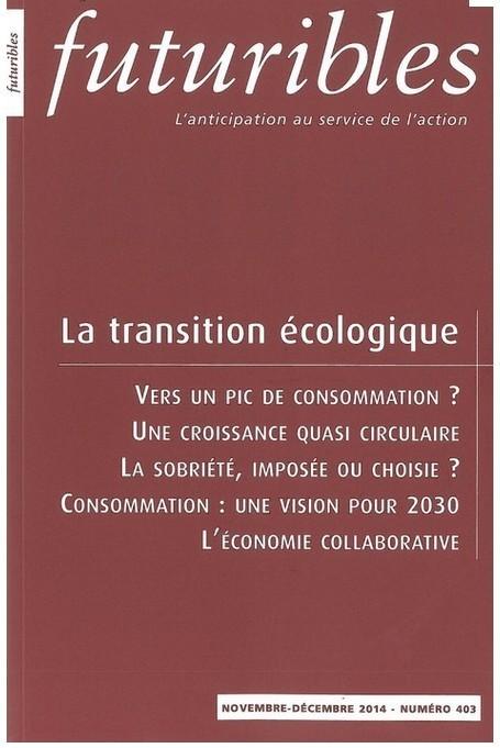Revue Futuribles n° 403 - La Transition écologique | Portail Veille Economique Bretagne | Scoop.it