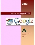 Manual de Google Sites | Uso inteligente de las herramientas TIC | Scoop.it
