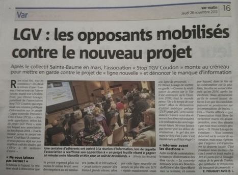 LGV : lesopposants mobilisés contre le nouveau projet - par webMaster le 01/12/2013 @ 23:09   Toulon Alliance Écologiste Indépendante   Scoop.it