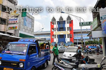 Bound for Two: 10 Things to do in Hatyai | Pinoy Travel Bloggers Journal | Scoop.it