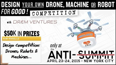 Innovation Excellence | Design Your Own Drone, Robot or Machine for Good Competition | Sustainability by Design | Scoop.it