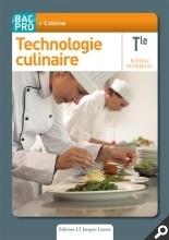 Technologie culinaire - Terminale Bac Pro Cuisine | Nouveautés juillet 2013 | Scoop.it