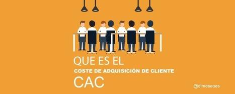 Que es el coste de adquisición de cliente vía @sercompetitivos | Estrategias de Marketing y Posicionamiento: | Scoop.it