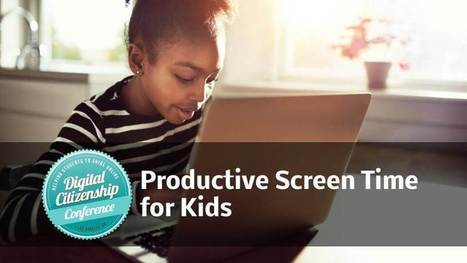 Productive Screen Time for Kids | educational technology | Scoop.it