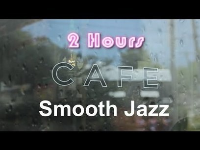 Cafe Music & Cafe Music Playlist: Rainy Mood Cafe Music Compilation Jazz Mix 2013 and 2014 - YouTube | fitness, health,news&music | Scoop.it