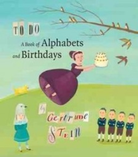 To Do: Gertrude Stein's Posthumous Alphabet Book | Poezibao | Scoop.it