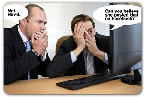 5 types of social media posts that recruiters hate | PR Daily | Public Relations & Social Media Insight | Scoop.it