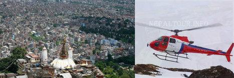 Kathmandu Helicopter Tour - Kathmandu Heli Sightseeing Tour - Nepal Helicopter Tour | Nepal Tours - Nepal Vacation | Scoop.it