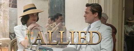 ALLIÉS : de Robert Zemeckis avec Brad Pitt et Marion Cotillard | Nalaweb | Scoop.it