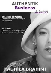 AUTHENTIK Business - Mai 2013   Création d'entreprise pour Eudia   Scoop.it