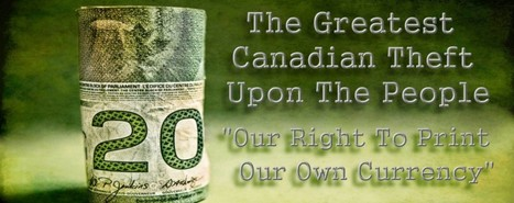 """Canadian Media ORDERED by Government of Canada """"NOT"""" to Report on the Federal Court Ruling Against Private Central Banks 