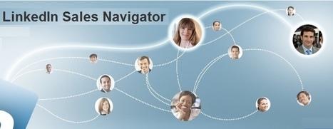Why Invest in Sales Navigator   Social Selling & Media sociaux en B2B   Scoop.it