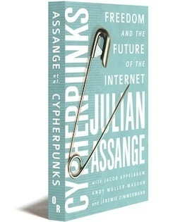 "Book : ""Cypherpunks - Freedom and the future of Internet"" of Julian Assange 