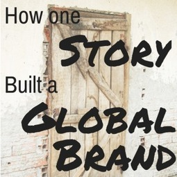 Storytelling 101: How One Story Built a Global Brand | Resonance Content | How to find and tell your story | Scoop.it