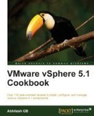 VMware vSphere 5.1 Cookbook - PDF Free Download - Fox eBook | Virtualisation | Scoop.it