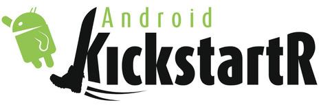 AndroidKickstartR, plus de 2.000 projets Android générés | Android for Business | Scoop.it
