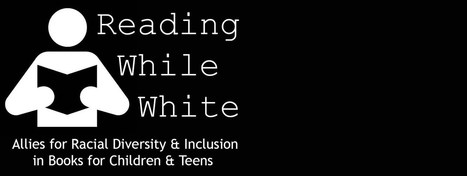 Reading While White: Guest Blogger: Tanuja Desai Hidier | How privilege and diversity affect literature and media | Scoop.it