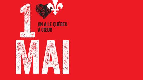 On a le Québec à cœur - FTQ - Fédération des travailleurs et travailleuses du Québec | S'informer pour agir ! | Scoop.it