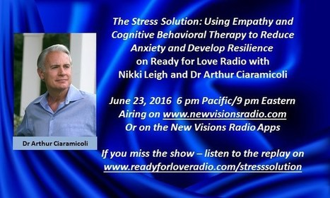 The Stress Solution By Dr Arthur Ciaramicoli | Empathy and Compassion | Scoop.it