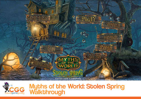Myths of the World: Stolen Spring Walkthrough: From CasualGameGuides.com | Casual Game Walkthroughs | Scoop.it