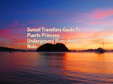 Sunset Travellers Guide To Puerto Princesa Underground River + El Nido   Philippine Travel   Scoop.it