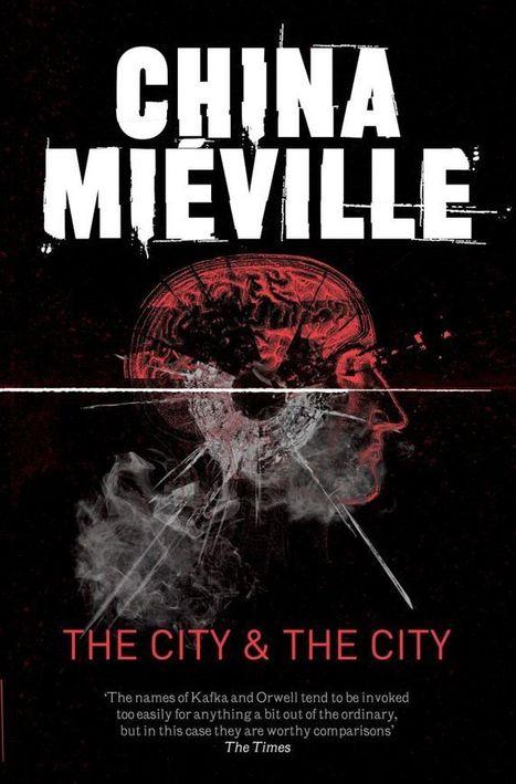 Que a Estante nos Caia em Cima: The City & The City | Ficção científica literária | Scoop.it
