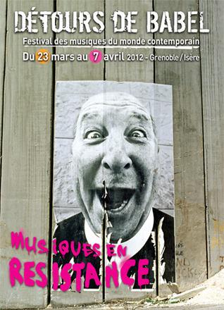 Les Détours de Babel - Festival de Grenoble des musiques du monde contemporain | Actualité Culturelle | Scoop.it