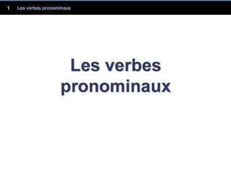 Les verbes pronominaux | Planeta Lingua | Scoop.it