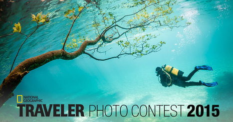 2015 Traveler Photo Contest | National Geographic | Machinimania | Scoop.it